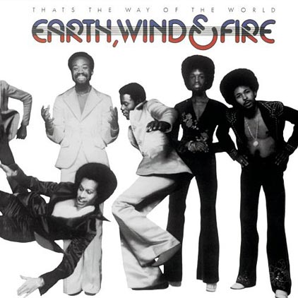 earth wind and fire - thats the way of the world